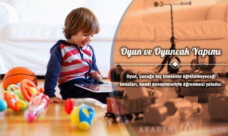 Oyun ve Oyuncak Yapımı Ücretsiz Sertifikalı Eğitim