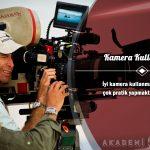 Kamera Kullanımı Ücretsiz Sertifikalı Eğitim